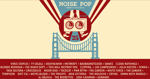 Noise Pop announces initial 2017 lineup