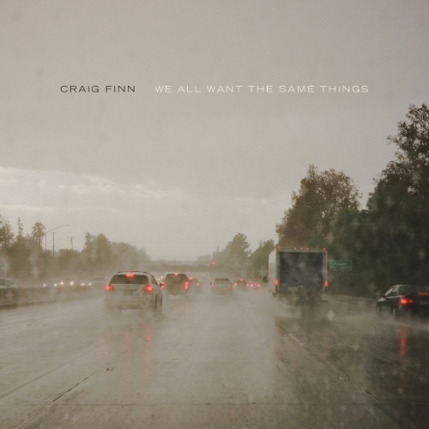 We All Want The Same Things, Craig Finn