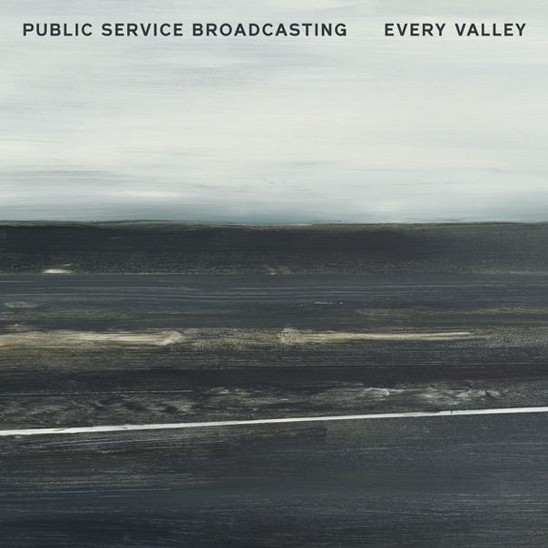 Public Service Broadcasting, Every Valley