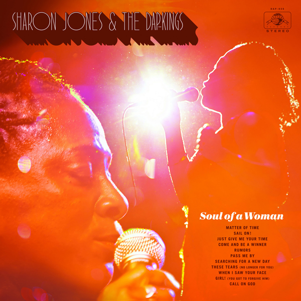 Sharon Jones, Sharon Jones and the Dap-Kings, The Dap-Kings, Soul of a Woman