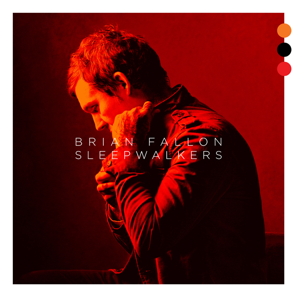 Brian Fallon, Sleepwalkers