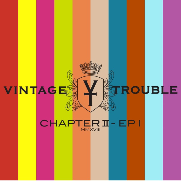 vintage trouble, chapter ii