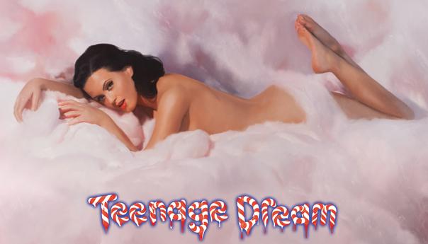 Katy Perry, Teenage Dream