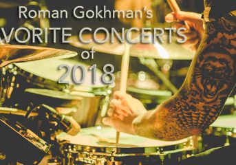 Roman Gokhman's favorite concerts of 2018: Introduction