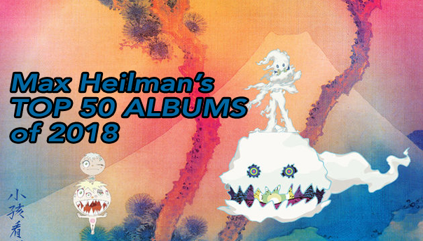 Max Heilman's Top 50 albums of 2018: 20-11