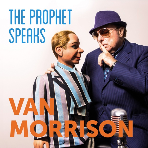 Van Morrison, The Prophet Speaks