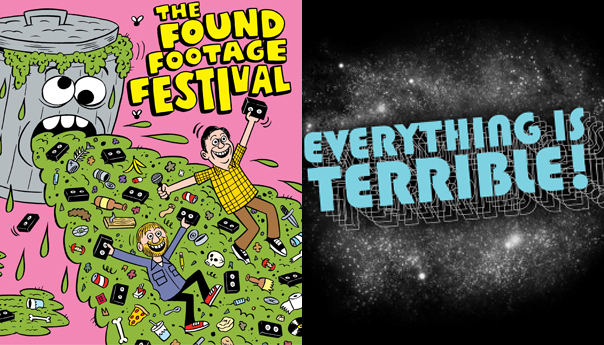 Found Footage Festival, Everything Is Terrible
