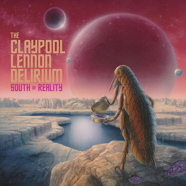 The Claypool Lennon Delirium, South of Reality, Sean Lennon, Les Claypool