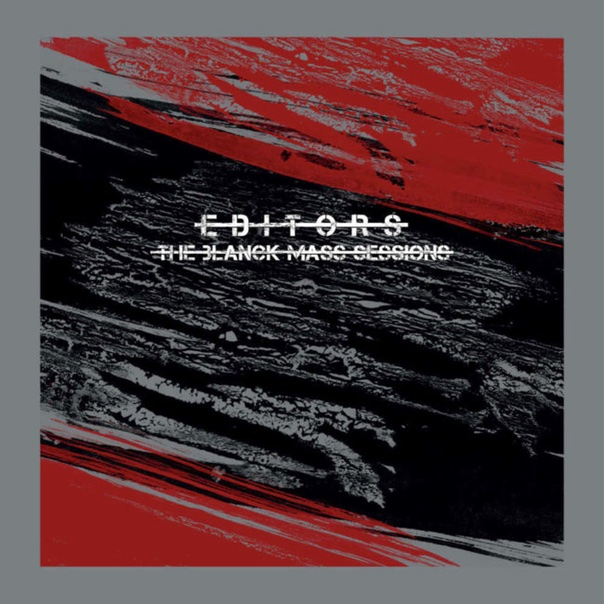 editors, the blanck mass sessions