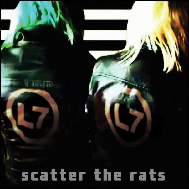 L7, scatter the rats