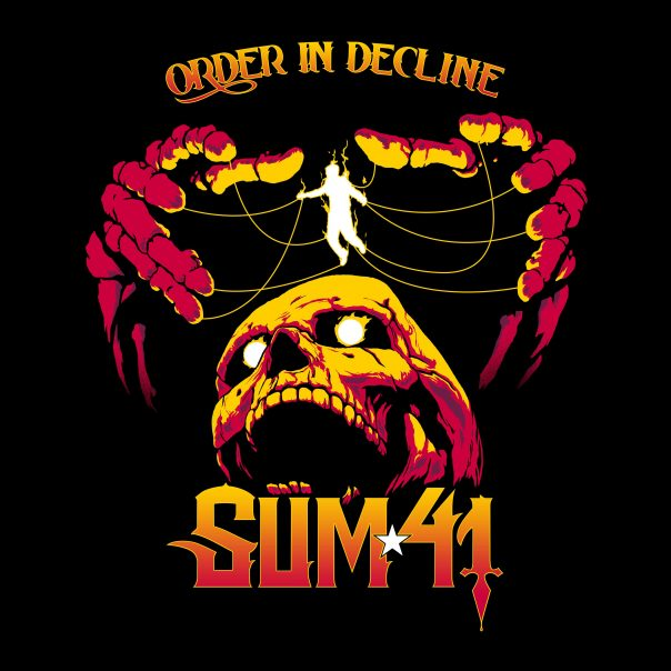 Sum 41, Order in Decline