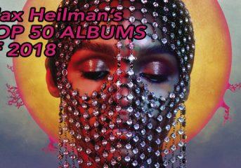 Max Heilman's Top 50 albums of 2018: 30-21